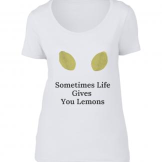 Designer T-Shirt Sometime Life Give You Lemons